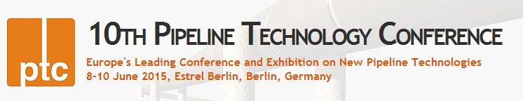 10th Pipeline Technology Conference, Jun 8-10, 2015